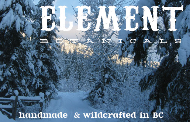 Handmade & Wildcrafted on the side of a mountain in BC